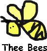 Thee Bees